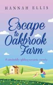 August 2018 - Escape to Oakbrook Farm by Hannah Ellis